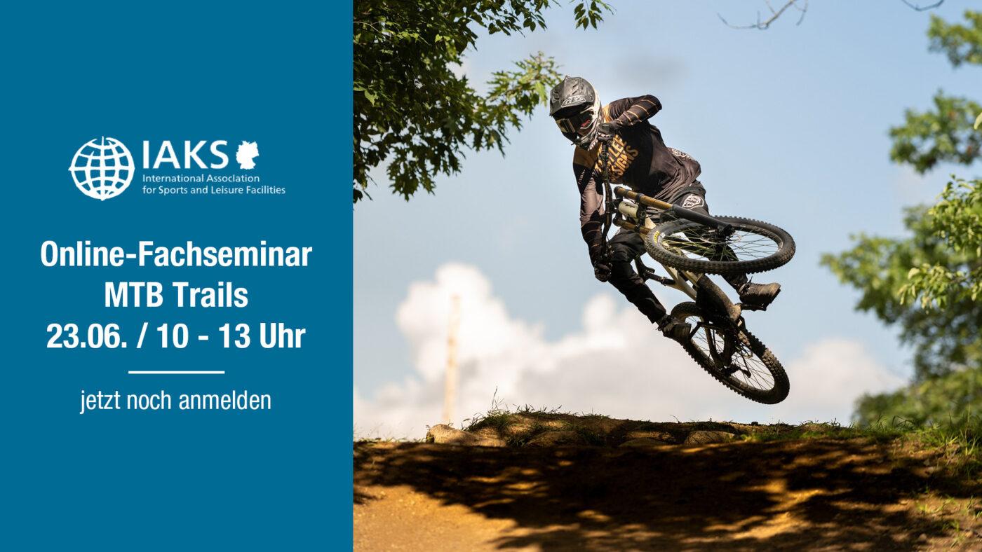 IAKS Online-Fachseminar MTB-Trails 210616